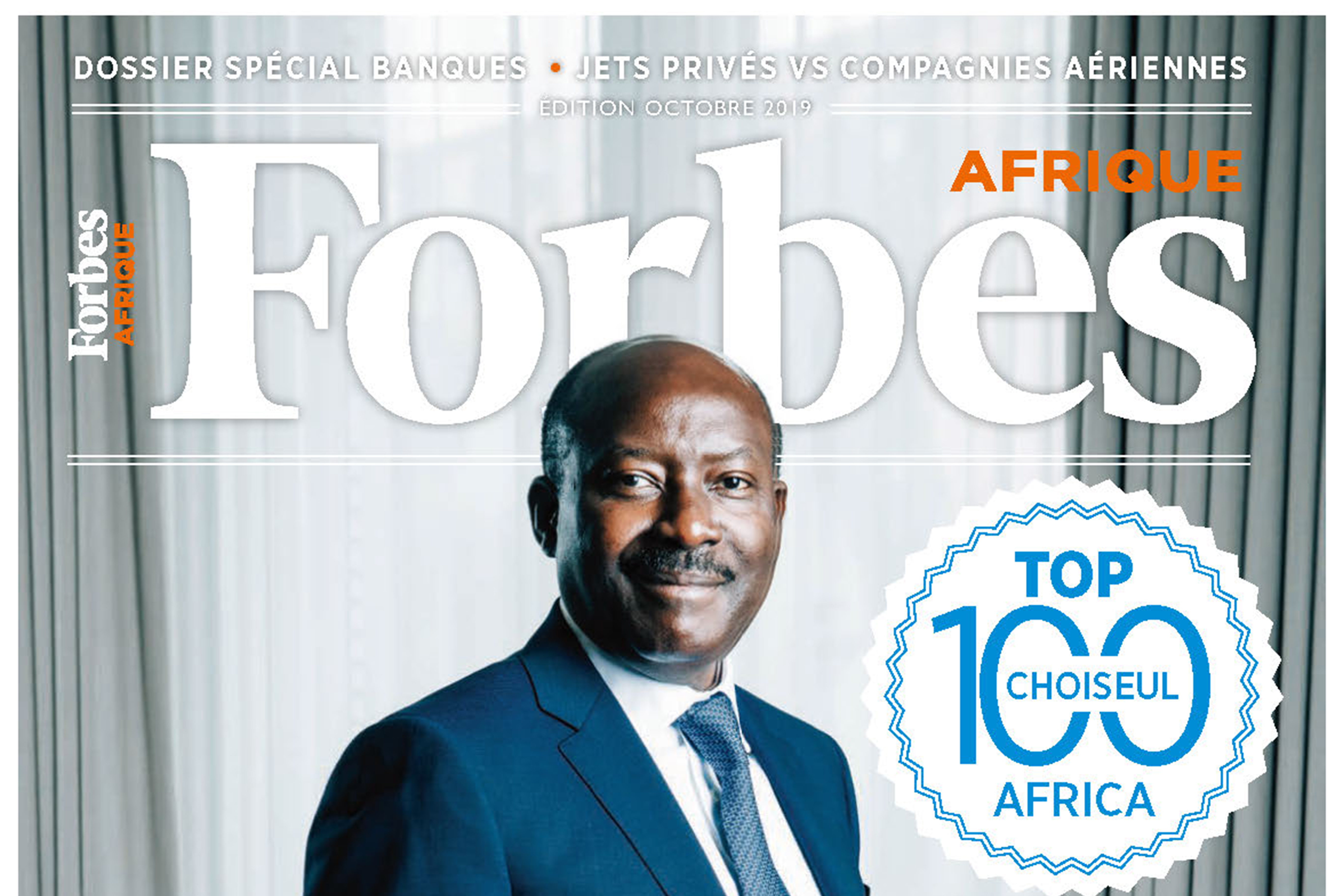 Forbes Afrique – Special feature Choiseul 100 Africa 2019 & Choiseul Africa Business Forum